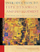 Introduction to Type®  and Dynamic Development Myers-Briggs Type Indicator® book